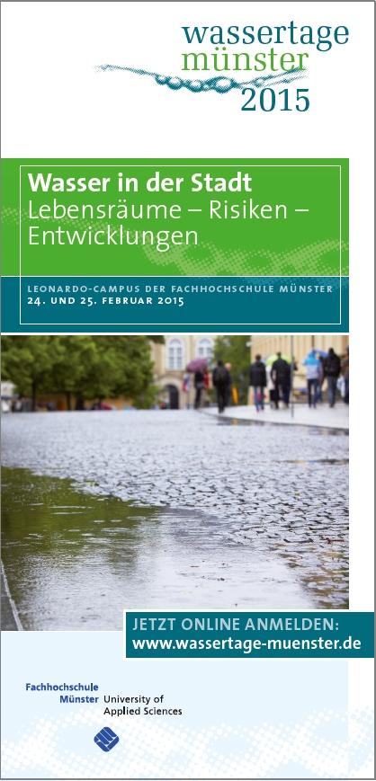 Das Programm der Wassertage Münster 2015 greift die Themen Starkregen und urbane Sturzfluten auf.