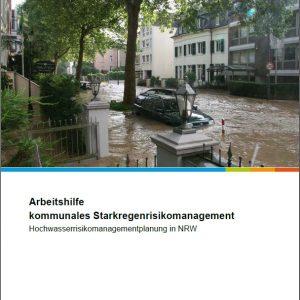 NRW-Arbeitshilfe kommunales Starkregenrisikomanagement